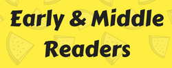 Early & Middle Readers