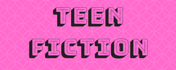 Teen Fiction